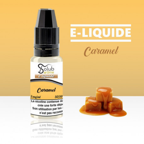 eliquide caramel solubarome 10 ml nicotiné pour cigarette électronique made in france